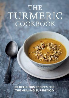 The Turmeric Cookbook -