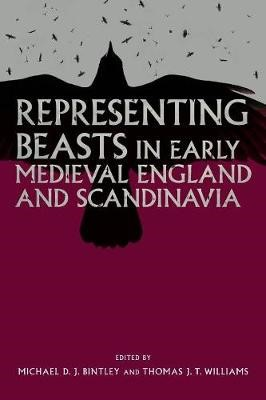 Representing Beasts in Early Medieval England and Scandinavia - pr_141673