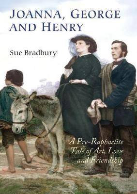 Joanna, George and Henry - A Pre-Raphaelite Tale of Art, Love and Friendship - pr_303574