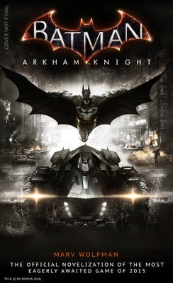 Batman Arkham Knight: The Official Novelization -