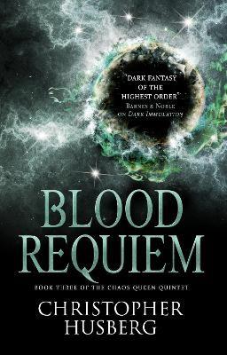 Chaos Queen - Blood Requiem (Chaos Queen 3) -