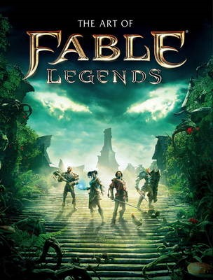 The Art of Fable Legends -