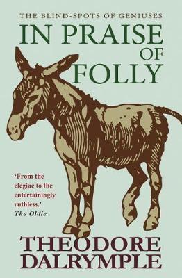 In Praise of Folly -