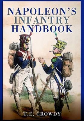 Napoleon's Infantry Handbook -