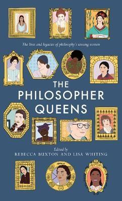 The Philosopher Queens -