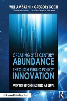 Creating 21st Century Abundance through Public Policy Innovation - pr_210462