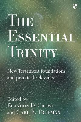 The Essential Trinity -