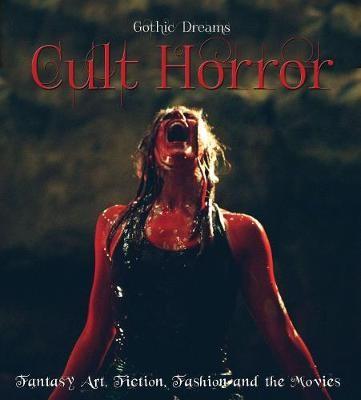 Cult Horror: Fantasy Art, Fiction & The Movies - pr_61364
