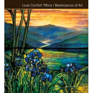 Louis Comfort Tiffany Masterpieces of Art