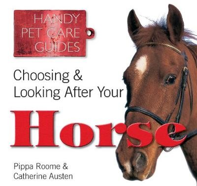 Choosing & Looking After Your Horse - pr_1774690
