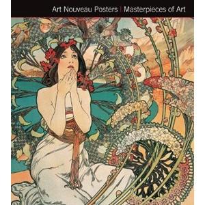 Art Nouveau Posters. Masterpieces of Art