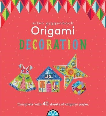 Ellen Giggenbach Origami: Decorations - pr_121214