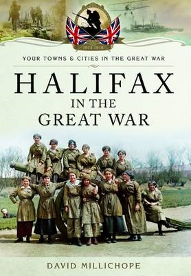 Halifax in the Great War -