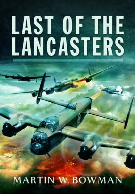 Last of the Lancasters -