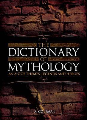 The Dictionary of Mythology - pr_288337