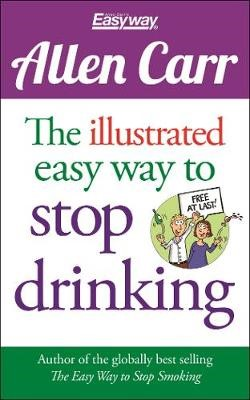 The Illustrated Easy Way to Stop Drinking - pr_288036