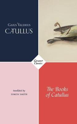 The Books of Catullus -