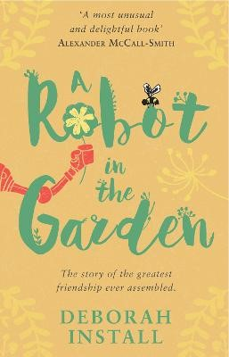 A Robot In The Garden -