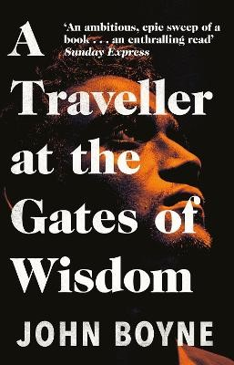 A Traveller at the Gates of Wisdom -
