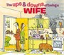 The Ups & Downs of Being a Wife - pr_10671