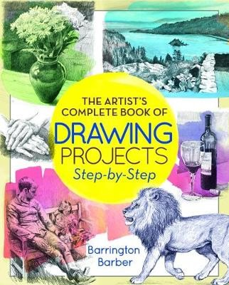 Artist Complete Book of Drawing Projects - Step by Step - pr_288045