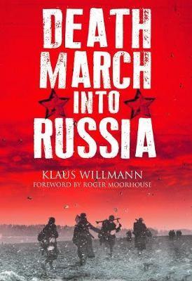 Death March into Russia -