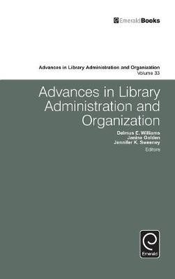 Advances in Library Administration and Organization -