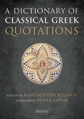 A Dictionary of Classical Greek Quotations -