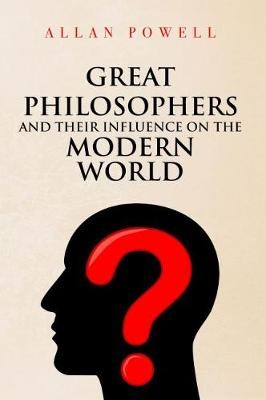 Great Philosophers and their Influence on the Modern World - pr_31477