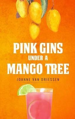 Pink Gins Under A Mango Tree - pr_31856