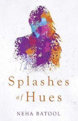 Splashes of Hues -