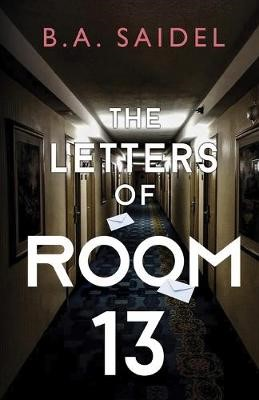 The Letters of Room 13 -