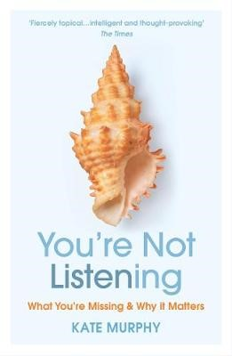 You're Not Listening -