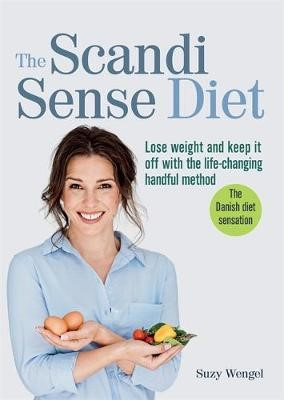 The Scandi Sense Diet -