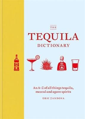 The Tequila Dictionary -