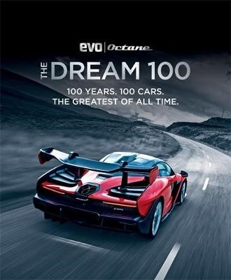 The Dream 100 from evo and Octane -