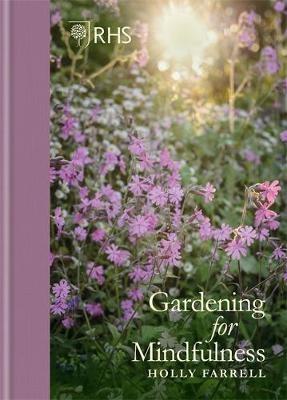 RHS Gardening for Mindfulness -