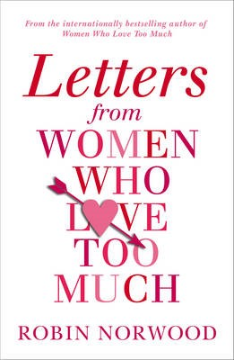 Letters from Women Who Love Too Much -