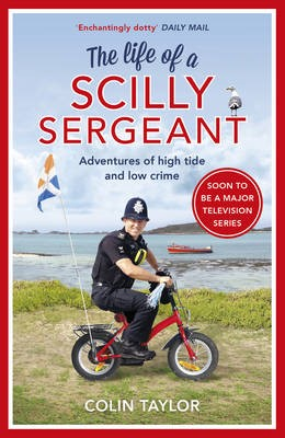 The Life of a Scilly Sergeant -