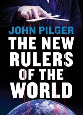 The New Rulers of the World -
