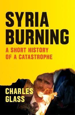 Syria Burning -