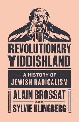 Revolutionary Yiddishland -
