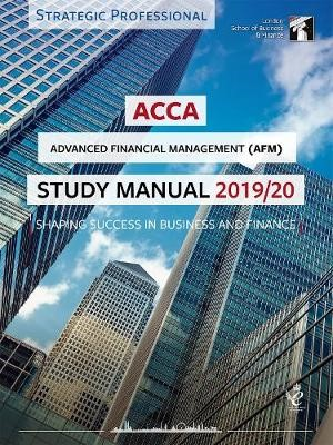 ACCA Advanced Financial Management Study Manual 2019-20 - pr_289