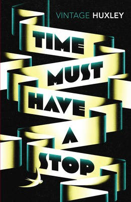 Time Must Have a Stop -