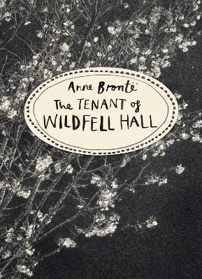 The Tenant of Wildfell Hall (Vintage Classics Bronte Series) -
