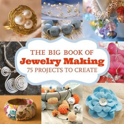 Big Book of Jewelry Making: 75 Projects to Make - pr_68908