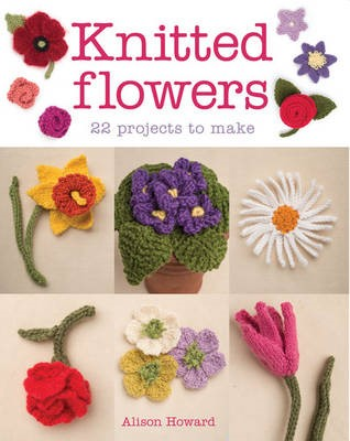 Knitted Flowers: 22 Projects to Make - pr_266690