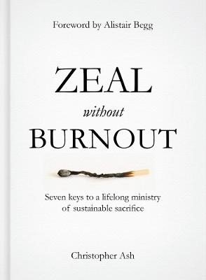 Zeal without Burnout -