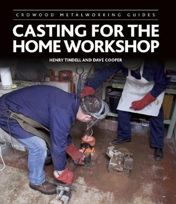 Casting for the Home Workshop -