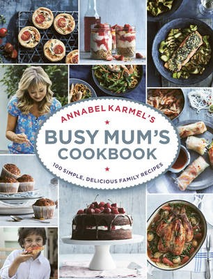 Annabel Karmel's Busy Mum's Cookbook - pr_120489
